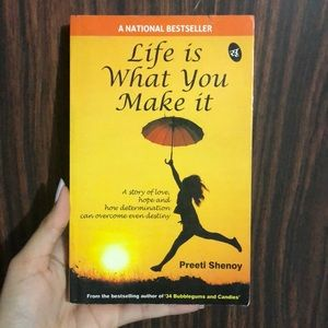 Bestseller - Life Is What You Make It By Preeti Shenoy